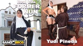 BANGBROS – Sacrilegious REAL LIFE Former Nun Has Secret Desires